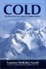 Cold: The Record of an Antarctic Sledge Journey  by  Lawrence McKinley Gould