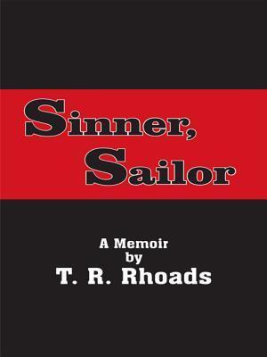 Sinner, Sailor: A Memoir T. Rhoads