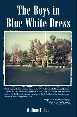The Boys in Blue White Dress  by  William F. Lee