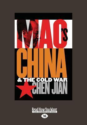 Maos China and the Cold War (Large Print 16pt) Chen Jian