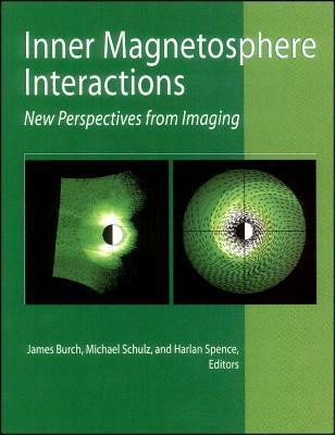 Inner Magnetosphere Interactions: New Perspectives from Imaging J. L. Burch