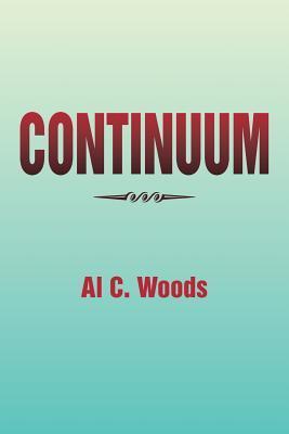 Continuum  by  Al C. Woods