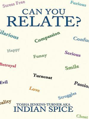 Can You Relate?  by  Tosha Jenkins-Turner