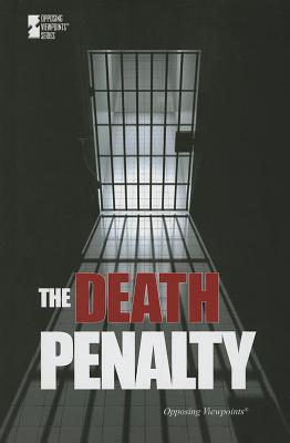 The Death Penalty: Opposing Viewpoints Jenny Cromie