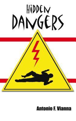 Hidden Dangers  by  Antonio Vianna