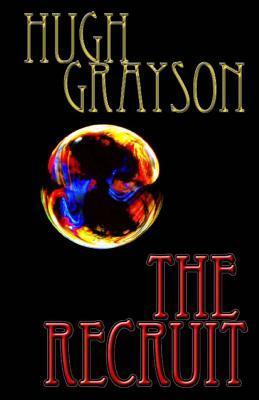 The Recruit  by  Hugh Grayson
