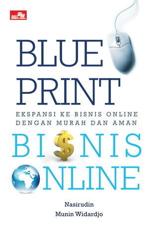 Blueprint Bisnis Online - Ekspansi ke Bisnis Online dengan Murah dan Aman Munin W