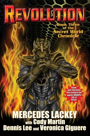 Revolution (The Secret World Chronicles, #3)  by  Mercedes Lackey