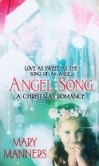 Angel Song  by  Mary Manners
