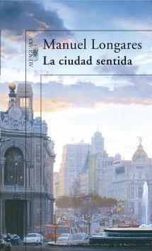 La Ciudad Sentida  by  Manuel Longares