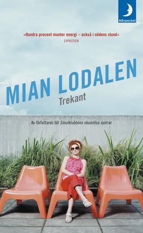 Trekant  by  Mian Lodalen