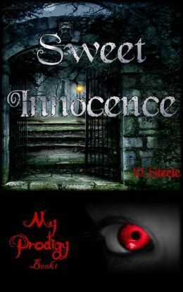 Sweet Innocence (My Prodigy, #1)  by  V. Steele