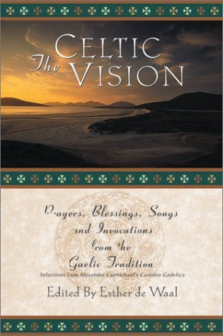 The Celtic Vision Esther de Waal