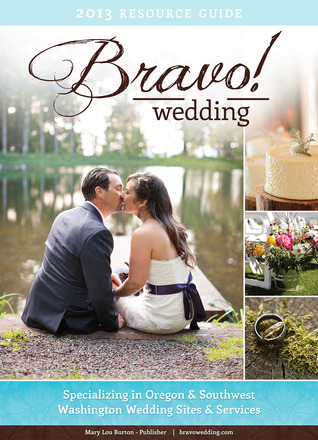 2013 Bravo! Wedding Resource Guide Mary Lou Burton