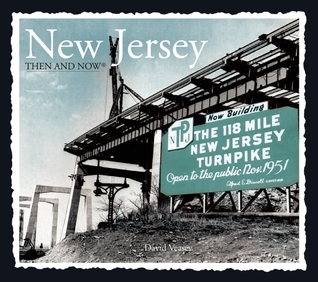 New Jersey Then and Now David Veasey