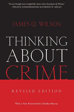 Thinking About Crime James Q. Wilson