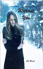 Without You  by  E.L.  Black