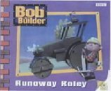 Runaway Roley (Bob the Builder Storybook, 7)  by  Diane Redmond