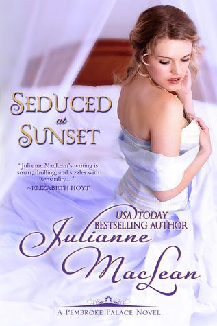 Seduced at Sunset (Pembroke Palace Series #6) Julianne MacLean
