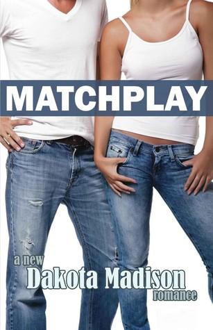 Matchplay Series: Three Book Boxed Set Dakota Madison