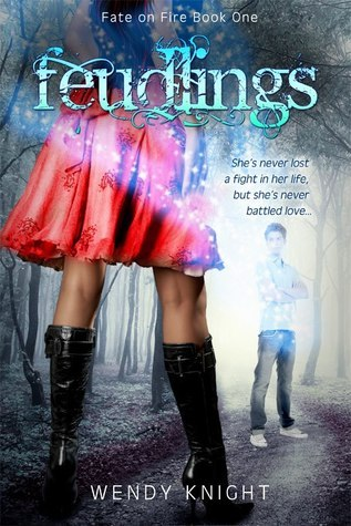 Feudlings (Fate on Fire, #1)  by  Wendy  Knight