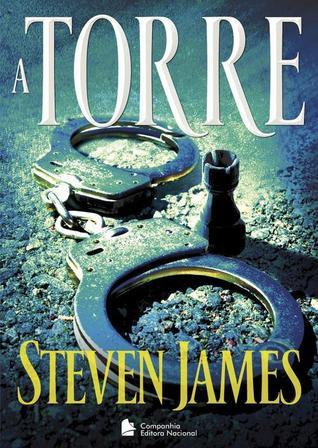 A Torre (The Patrick Bowers Files, #2) Steven James