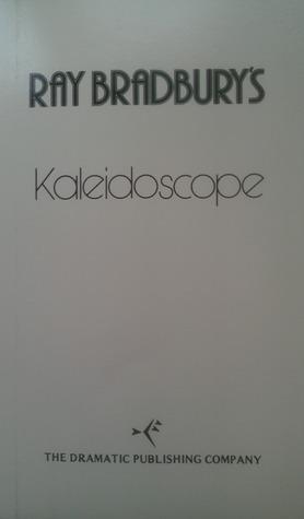 Kaleidoscope  by  Ray Bradbury