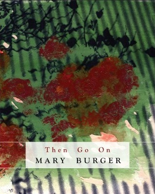 Then Go on Mary Burger