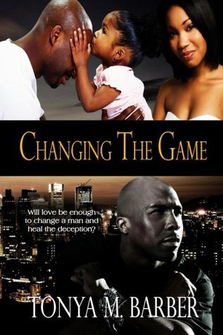 Changing the Game  by  Tonya Barber