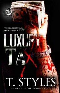 Luxury Tax T. Styles