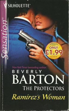 Ramirezs Woman (The Protectors, #25) Beverly Barton