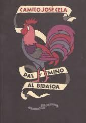 Dal Miño al Bidasoa Camilo José Cela