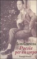 Poesie per un corpo Luis Cernuda