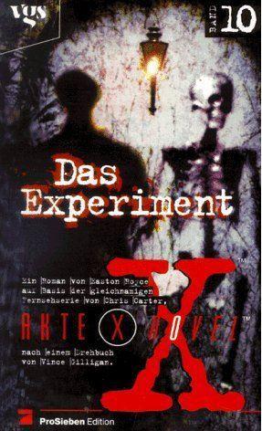 Das Experiment (Akte X, #10) Easton Royce