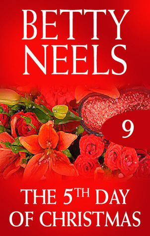 The Fifth Day Of Christmas Betty Neels