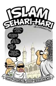 Islam Sehari-hari: Yang Penting, Yang Terabaikan Vbi Djenggotten