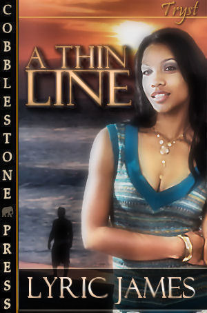 A Thin Line  by  Lyric James