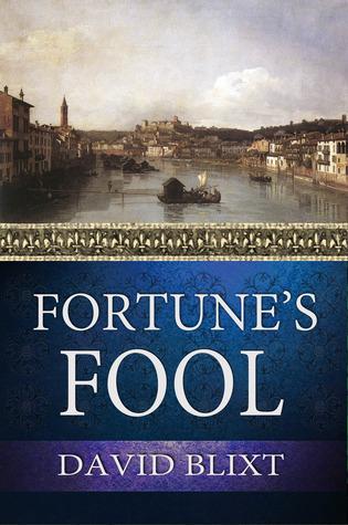 Fortunes Fool (Star-Crossd #3)  by  David Blixt