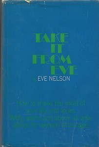 Take it From Eve  by  Eve Nelson