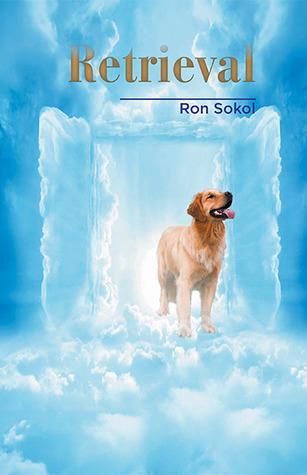 Retrieval  by  Ron Sokol