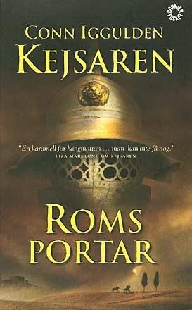 Roms portar (Kejsaren, #1)  by  Conn Iggulden