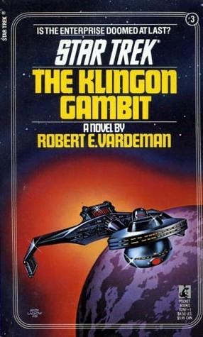 The Klingon Gambit (Star Trek, #3)  by  Robert E. Vardeman