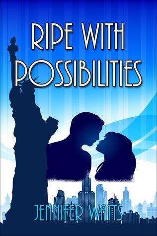 Ripe with Possibilities  by  Jennifer  Watts