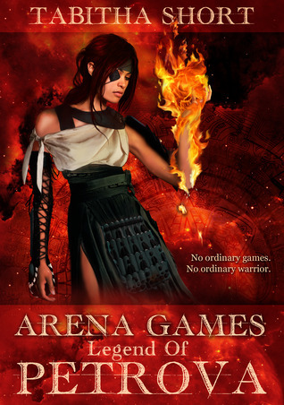 Arena Games: Legend of Petrova Tabitha Short