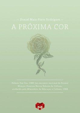 A Próxima Cor Daniel Maia-Pinto Rodrigues