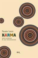 Karma: Storia autentica di una reincarnazione  by  Fausta Leoni