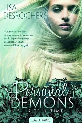 Rite Ultime (Personal Demons, #3) Lisa Desrochers