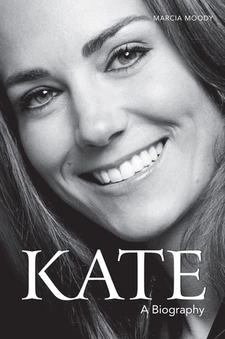 Kate: A Biography Marcia Moody