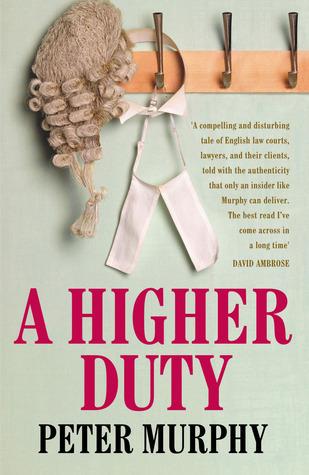 A Higher Duty Peter   Murphy