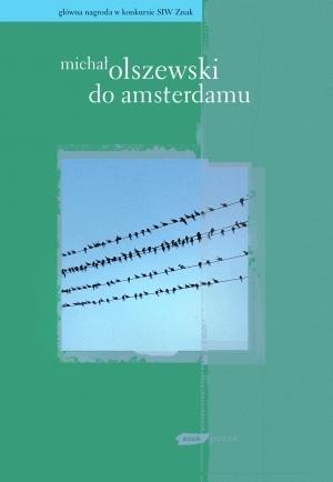 Do Amsterdamu  by  Michal Olszewski